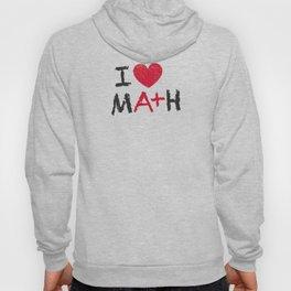I Love Math Hoody