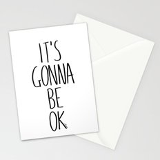 IT'S GONNA BE OK Stationery Cards