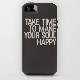 TAKE TIME iPhone Case