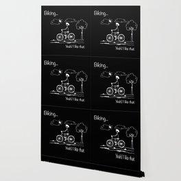 Biking... Yeah! I like that. Wallpaper