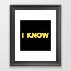 I Know Framed Art Print