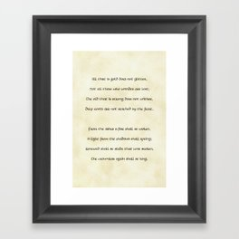 All That Is Gold Does Not Glitter Framed Art Print