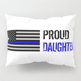 Police: Proud Daughter (Thin Blue Line) Pillow Sham