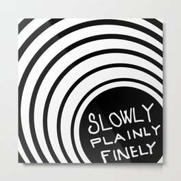 slowly Metal Print