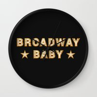 broadway Wall Clocks featuring Broadway Baby! by byebyesally