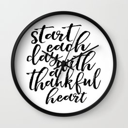 PRINTABLE Art,Start Each Day With Thankful Heart,Start Each Day With A Grateful Heart,Office Decor Wall Clock