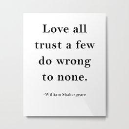 William Shakespeare Inspirational quote Metal Print