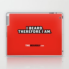 I BEARD, THEREFORE I AM. Laptop & iPad Skin