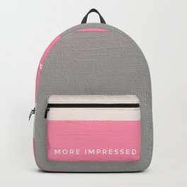 More impressed than the first time Backpack