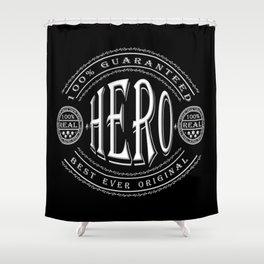 100% Hero (white 3D effect badge on black) Shower Curtain