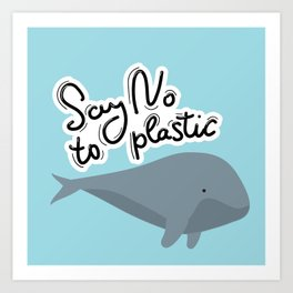 Say no to plastic. Whale, sea, ocean.  Pollution problem concept Eco, ecology banner poster. Art Print