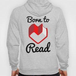 Born to Read II Hoody