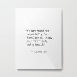 Aristotle quote 30 Metal Print
