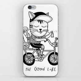 The Good Life iPhone Skin