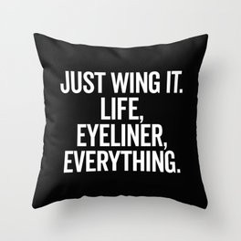 Just Wing It Funny Quote Throw Pillow