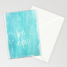 be epic Stationery Cards