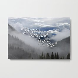 A journey of a thousand miles begins with a single step Metal Print