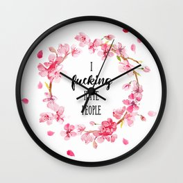 I hate people Flowers art Wall Clock