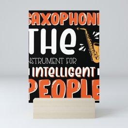 Saxophone Player Gift Intelligent People Mini Art Print