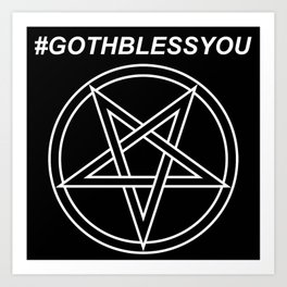 #GOTHBLESSYOU INVERTED Art Print