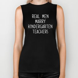 Real Men Marry  Kindergarten Teachers Proud Funny Presents Biker Tank