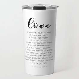 Love Never Fails #minimalism Travel Mug