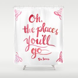 Oh, The Places You'll Go! Shower Curtain