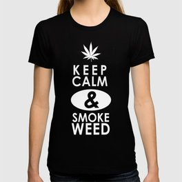 """Keep Calm and Smoke Weed"" T-shirt"