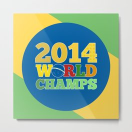 2014 World Champs - Bra Metal Print