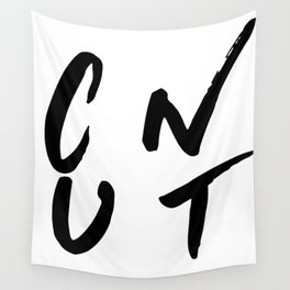 C*nt #3 Wall Tapestry