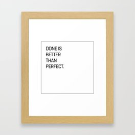 Quote of the day N1 Framed Art Print