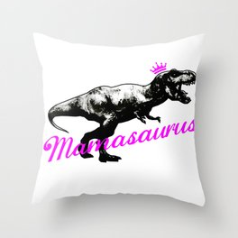 Mothers Day - Mamasaurus Throw Pillow