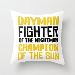 DAYMAN! Throw Pillow