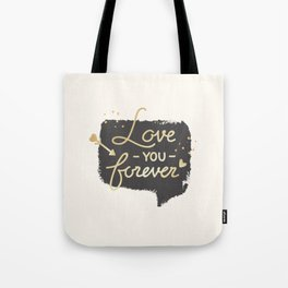 Love you forever - Valentines Day Tote Bag