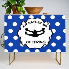 I'd Rather Be Cheering Design in Royal Blue Credenza