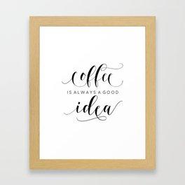PRINTABLE Art,COFFEE SIGN,Coffee Print,Coffee Cup,Bedroom Decor,Kitchen Decor,Bar Decor Framed Art Print