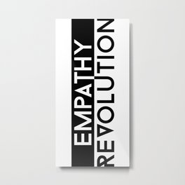 Empathy Revolution Metal Print