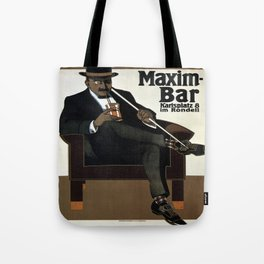 Vintage poster - Maxim-Bar Tote Bag