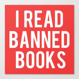 I Read Banned Books - White Font Canvas Print