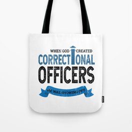 God Created Correctional Officers Christian Tote Bag