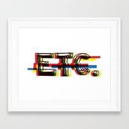 ETC. Framed Art Print
