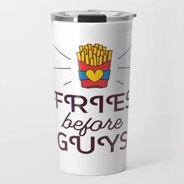 Fries Before Guys Travel Mug