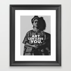 ART CAN SAVE YOU. Framed Art Print