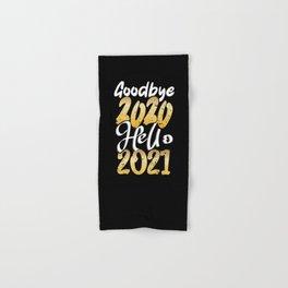 Goodbye 2020, Hello 2021! New Years Eve Party Hand & Bath Towel