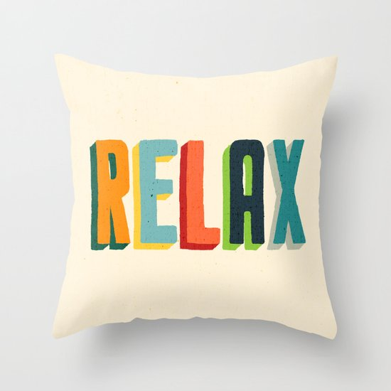 Throw Pillows That Say Relax : Relax Throw Pillow by Picomodi Society6