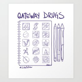 Gateway Drugs Art Print