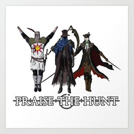 Praise the Hunt Art Print