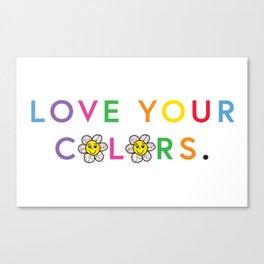LOVE YOUR COLORS Canvas Print