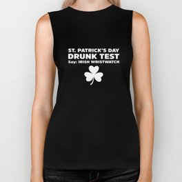 St Patricks Day Drunk Test Irish Wristwatch Shamrock Biker Tank