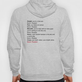 Boom Roasted Dwight Pam Meredith Kevin Creed Hoody